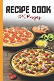 Recipe Book: 120 Pages Blank recipe journal to write